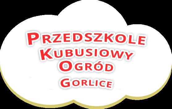 Przedszkole Kubusiowy Ogród – Przedszkole w Gorlicach, przedszkole gorlice